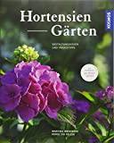 Hortensien-Gärten: Gestaltungsideen und Praxistipps aus erster Hand